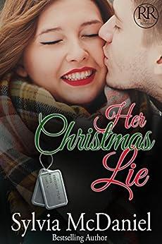 Her Christmas Lie: Military Romance (Racy Reunions Book 2) by [Sylvia McDaniel, Tina Winograd]