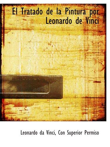 El Tratado de la Pintura por Leonardo de Vinci