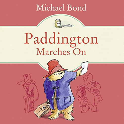 Paddington Marches On audiobook cover art