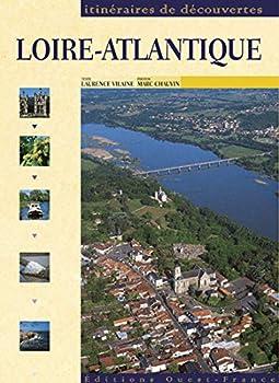 Paperback LOIRE-ATLANTIQUE (CS 5826) (TOUR. - ITINERAIRE DECOUVERTE) (French Edition) [French] Book