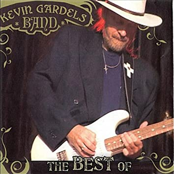The Best of Kevin Gardels