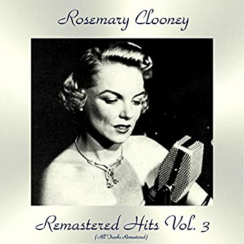 Remastered Hits Vol. 3 (All Tracks Remastered 2019)