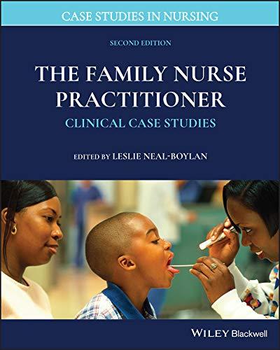 51 oBYl 3mL - The Family Nurse Practitioner: Clinical Case Studies (Case Studies in Nursing)