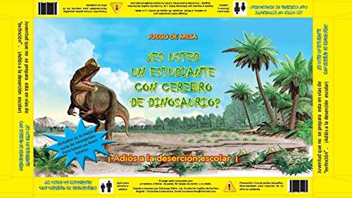 COMBATIR LA DESERCIÓN ESCOLAR: ESTUDIANTES CON CEREBRO DE DINOSAURIO (JUEGO DE MESA) (English Edition)