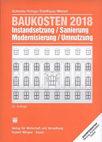 Baukosten 2018 Instandsetzung, Sanierung , Modernisierung, Umnutzung: Bd. 1 Altbau