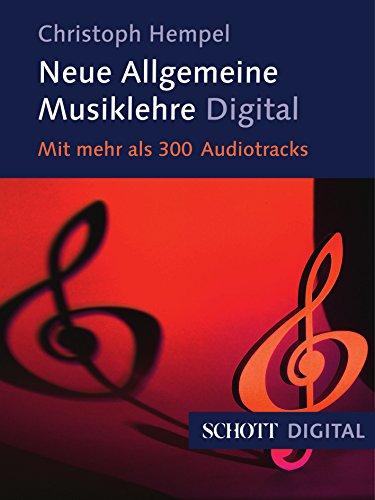 Neue Allgemeine Musiklehre: Mit mehr als 300 Audiotracks (Serie Musik)