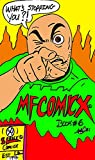 Mfcomicx Volume six What's Stopping you?: by sleeek comicx (English Edition)