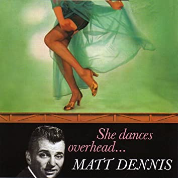 She Dances Overhead… (with Harry Geller and His Orchestra)