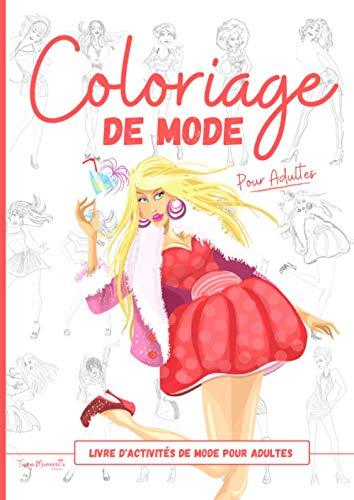 Coloriage de Mode: Cahier de coloriage Mode pour femmes I 45...