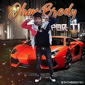 Jhon Bredy Por Ti (Pro by @Chproduciendo)