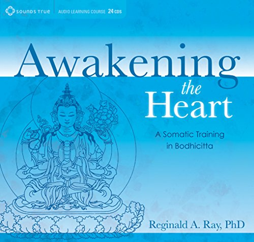 Awakening the Heart: A Somatic Training in Bodhicitta
