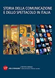 Storia della comunicazione e dello spettacolo in Italia (Vol. 1-2-3)