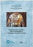 Estudio histórico y Jurídico Sobre la titularidad de la Mezquita-Catedral de Córdoba