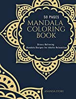 Mandala Coloring Book: Mandala Coloring Book for Adults: Beautiful Large Print Patterns and Floral Coloring Page Designs for Girls, Boys, Teens, Adults and Seniors for stress relief and relaxations