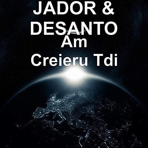 Jador & Desanto