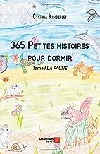 365 Petites histoires pour dormir: Tome I : LA FAUNE (French Edition)
