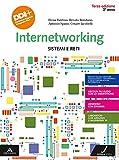 Internetworking. Sistemi e reti. Per la 3ª classe degli Ist. tecnici e professionali. Con e-book. Con espansione online
