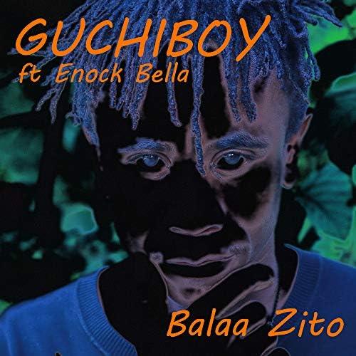 Guchiboy feat. Enock Bella