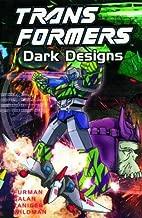 Transformers: Dark Designs by Furman, Simon, Yaniger, Derek, Galan, Manny (2002) Paperback