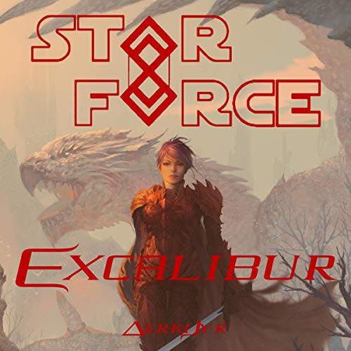 Star Force: Excalibur audiobook cover art