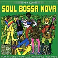 Soul Bossa Nova by Soul Bossa Nova from Atlantic (2008-01-13)