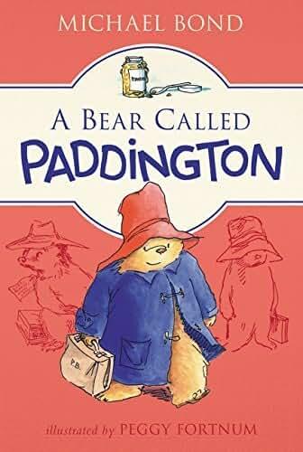 A Bear Called Paddington by Michael Bond (2016-01-05)