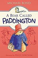 A Bear Called Paddington by Michael Bond(2016-01-05)