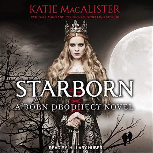 Starborn: Born Prophecy Series, Book 2