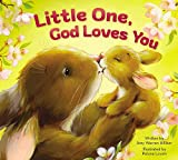 Little One, God Loves You