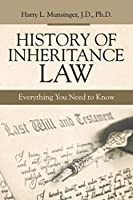 History of Inheritance Law: Everything You Need to Know