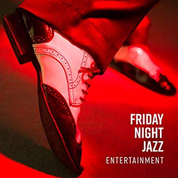 Friday Night Jazz Entertainment - Vibes of Smooth Club Lounge