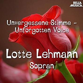 Unvergessene Stimme: Lotte Lehmann