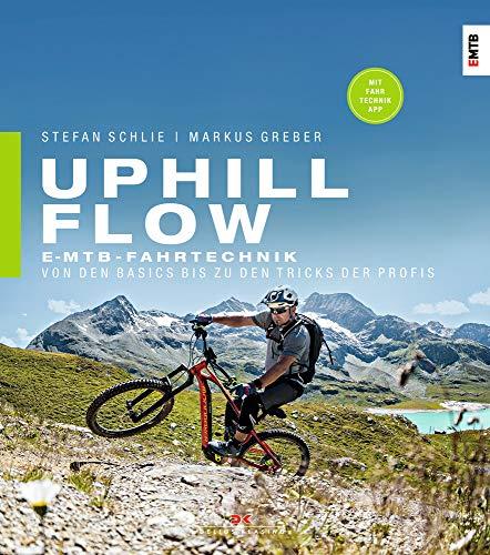 Uphill-Flow: EMTB-Fahrtechnik – Von den Basics bis zu den Tricks der Profis