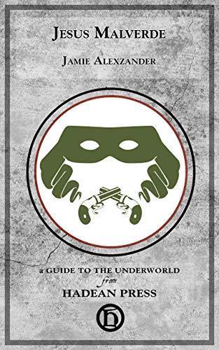 Jesus Malverde (Guides to the Underworld) (English Edition)