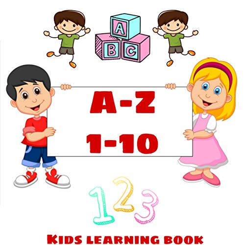A-Z 1-10: KIDS LEARNING BOOK (English Edition)