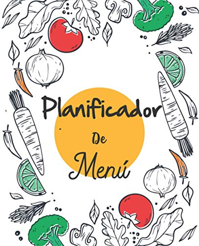 Planificador De Menú: Organizador de 52 semanas para cocinar e ir al supermercado