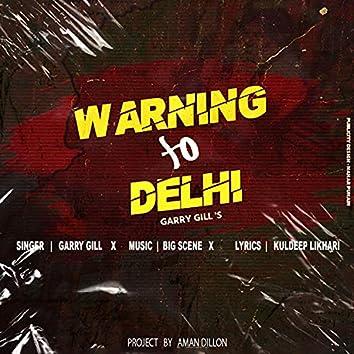 Warninhg to Delhi