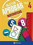 Objetivo aprobar Matemáticas 4 Primaria: Edición 2016 (Castellano - Material Complementario - Objetivo Aprobar) - 9788469611876