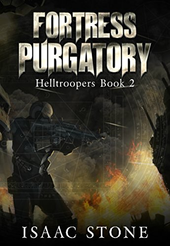 Fortress Purgatory: A Paranormal Space Marine Adventure (Helltroopers Book 2) (English Edition)