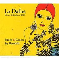 Dafne: Ensemble Fuoco E Cenere by Marco Da Gagliano