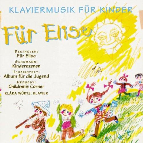 Klaviermusik für Kinder: Für Elise