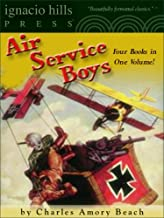 Air Service Boys Collection (Four Novels in One Volume)