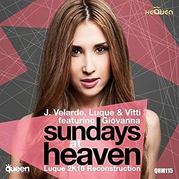 Sundays At Heaven (Luque 2K16 Reconstruction)