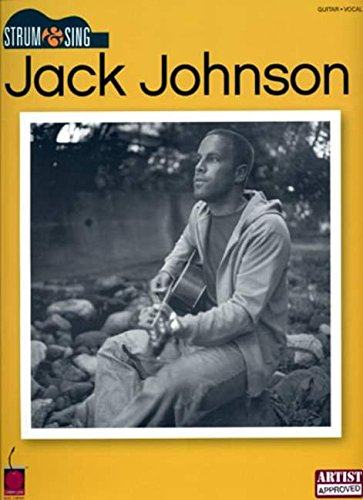 Jack Johnson: Strum And Sing Lc Book: Songbook für Gesang, Gitarre (Keyboard) (Strum & Sing)