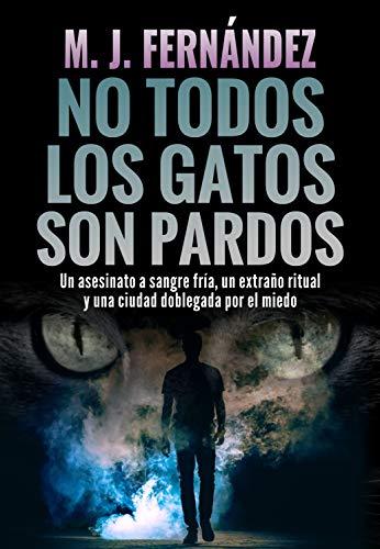No todos los gatos son pardos: Inspector Salazar 08. Novela policíaca española (Serie del inspector Salazar nº 8) PDF EPUB Gratis descargar completo