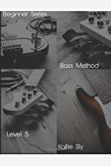 Beginner Series: Bass Method - Level V Paperback