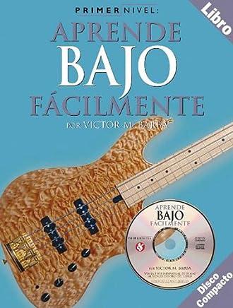 Primer Nivel: Aprende Bajo Facilmente (Spanish Edition)