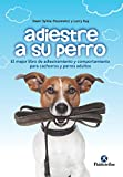 Adiestre a su perro: Edición bicolor (Animales de Compañía)