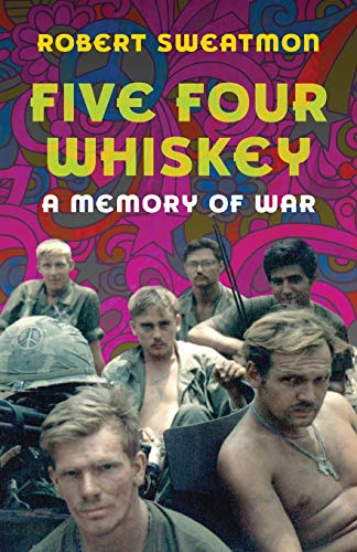 Five Four Whiskey: A Memory of War