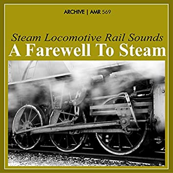 A Farewell to Steam